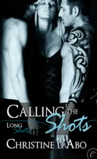 Calling the Shots--Book 4 of the Long Shot Series