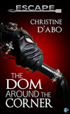 The Dom Around the Corner -- Christine D'Abo