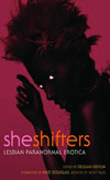 She Shifters: Lesbian Paranormal Erotica