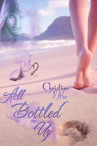 All Bottled Up - Christine D'abo